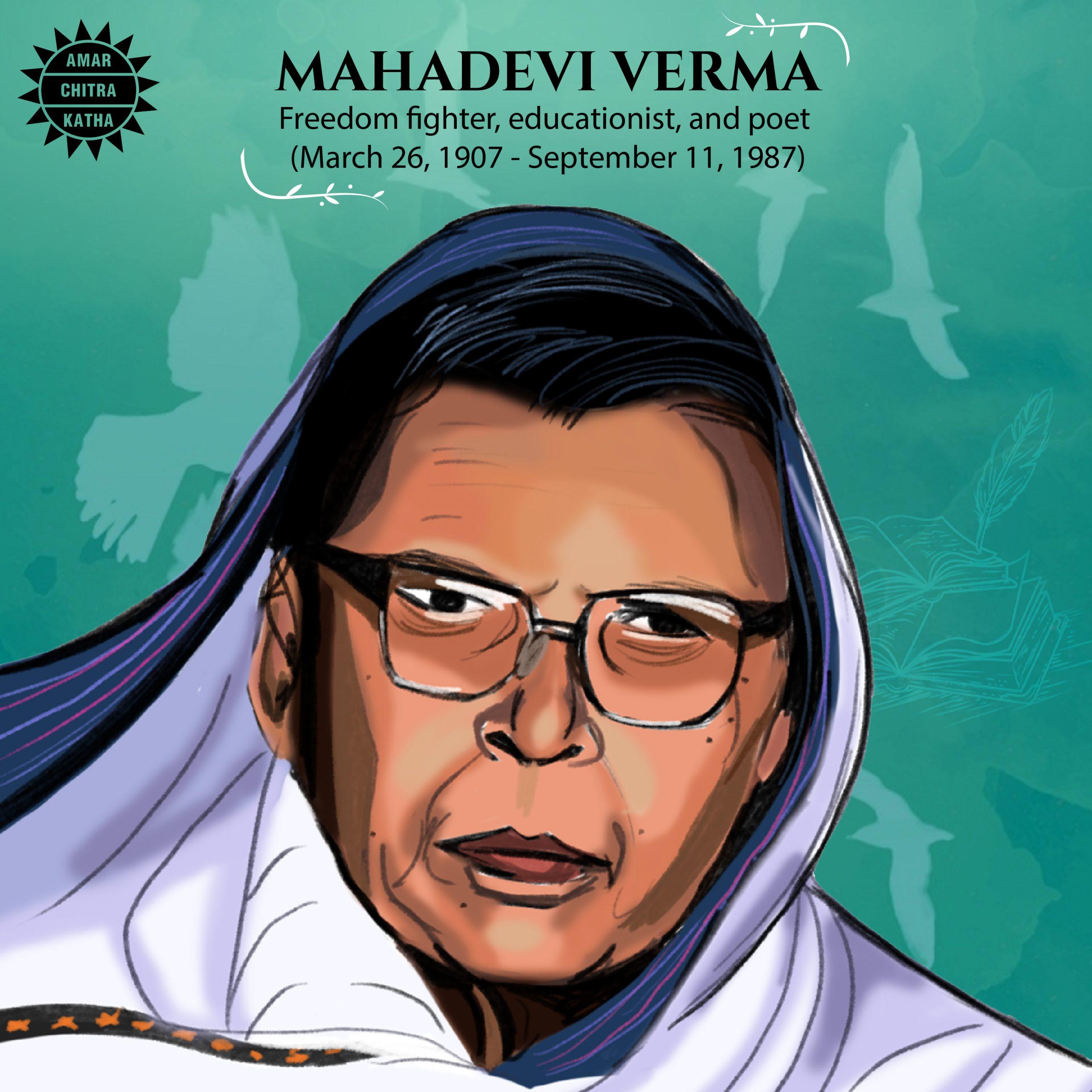 Mahadevi Varma India's Freedom Fighter Poet