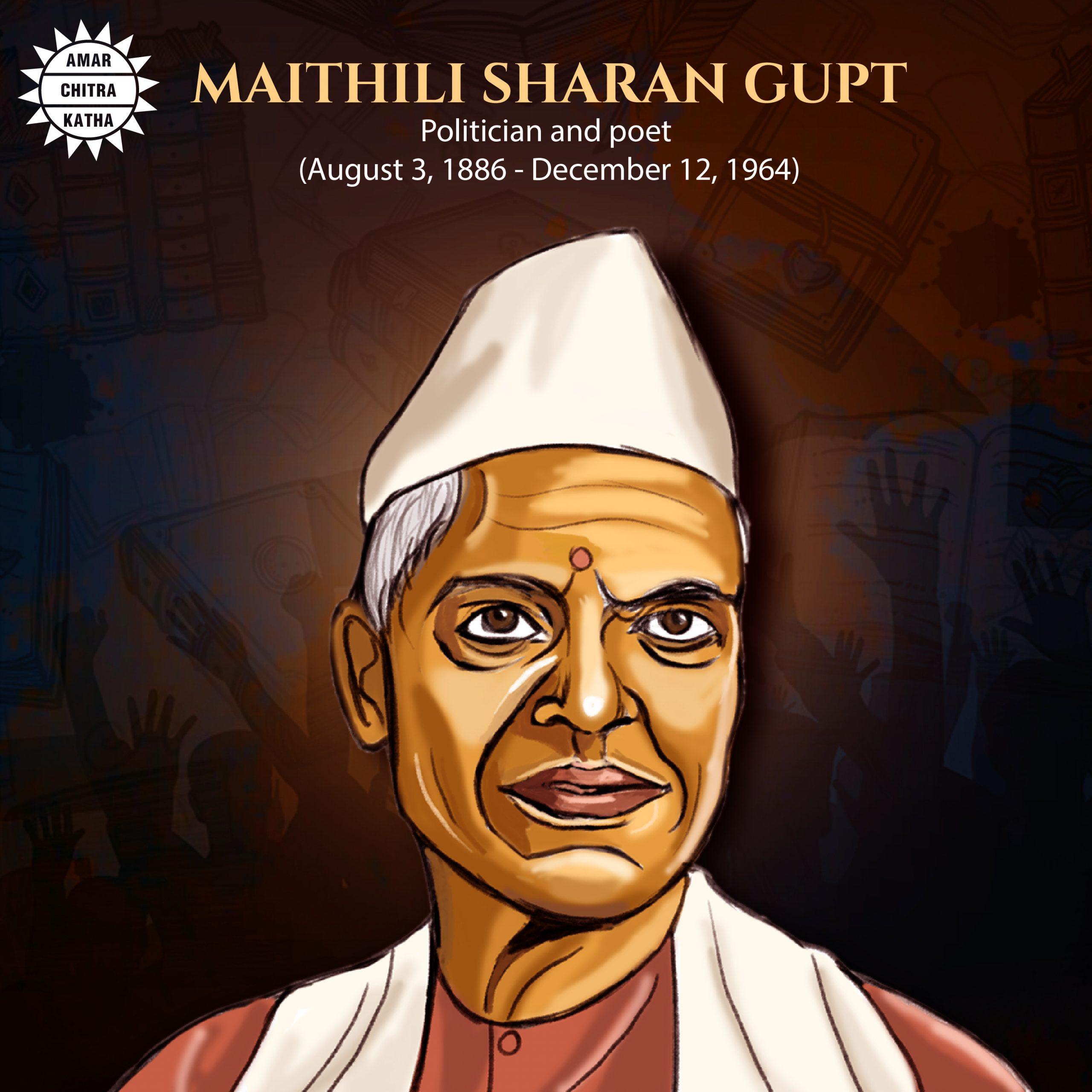Maithili Sharan Gupt India's Freedom Fighter Poet
